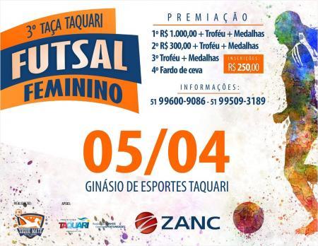 Terceira edição da Taça Taquari de Futsal Feminino ocorre em abril